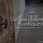 Dallage Vieilles Dalles de Bourgogne Rustiques