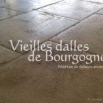 Dallage Vieilles Dalles de Bourgogne Authentiques