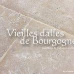 Dalles anciennes - Vieilles Dalles Naturelles Savoisy